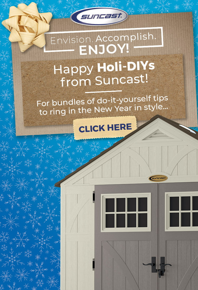 Happy Holi-DIYs from Suncast! For bundles of do-it-yourself tips to ring in the New Year in style click here