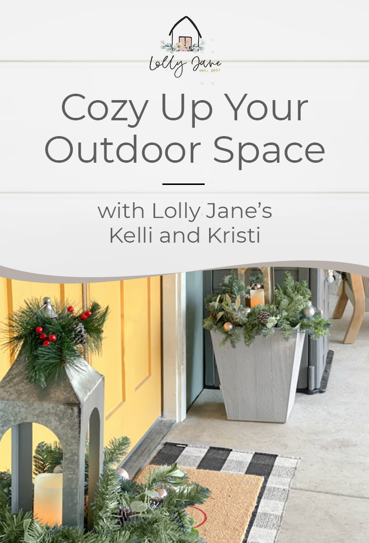Cozy Up Your Outdoor Space with Lolly Jane's Kelli and Kristi