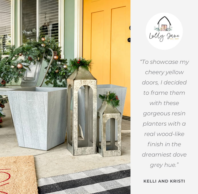 To showcase my cheery yellow doors, I decided to frame them with these gorgeous resin planters with a real wood-like finish in the dreamiest dove grey hue.