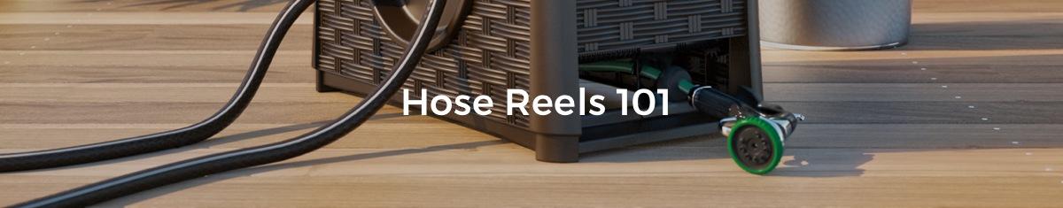 Hose Reels 101