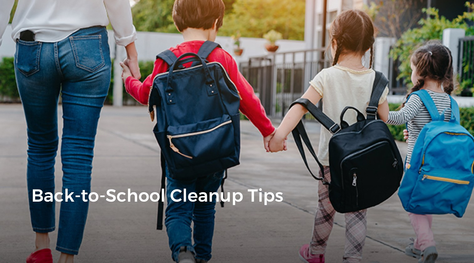 Back-to-School Cleanup Tips