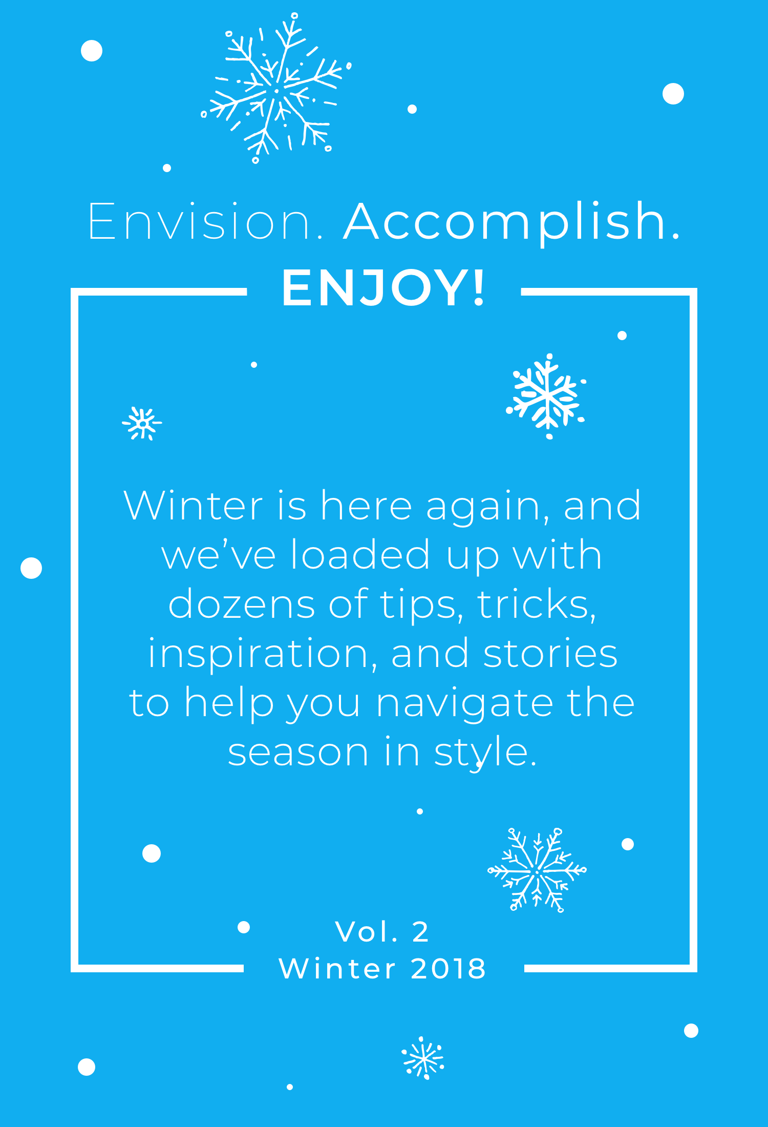 Envision. Accomplish. Enjoy! Vol. 2