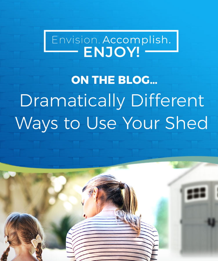 Dramatically Different Ways to Use Your Shed