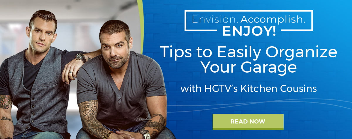 Tips to easily organize your garage with HGTV's Kitchen Cousins.