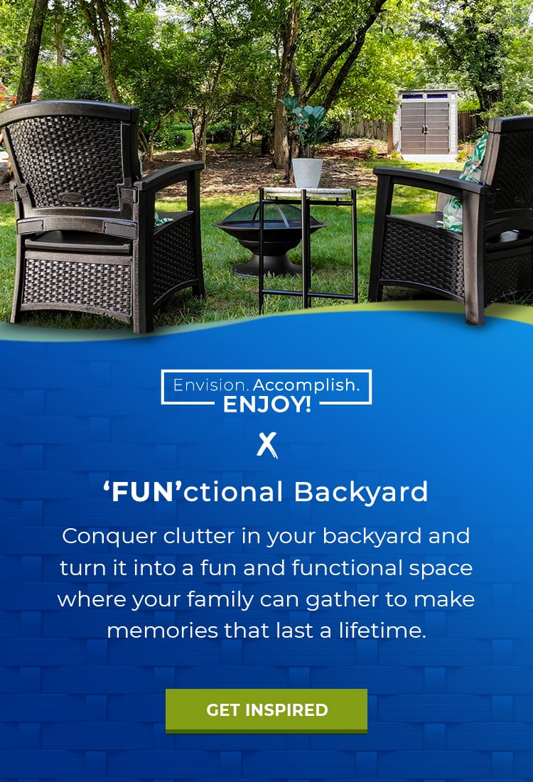 Conquer clutter and create a 'Fun'ctional Backyard