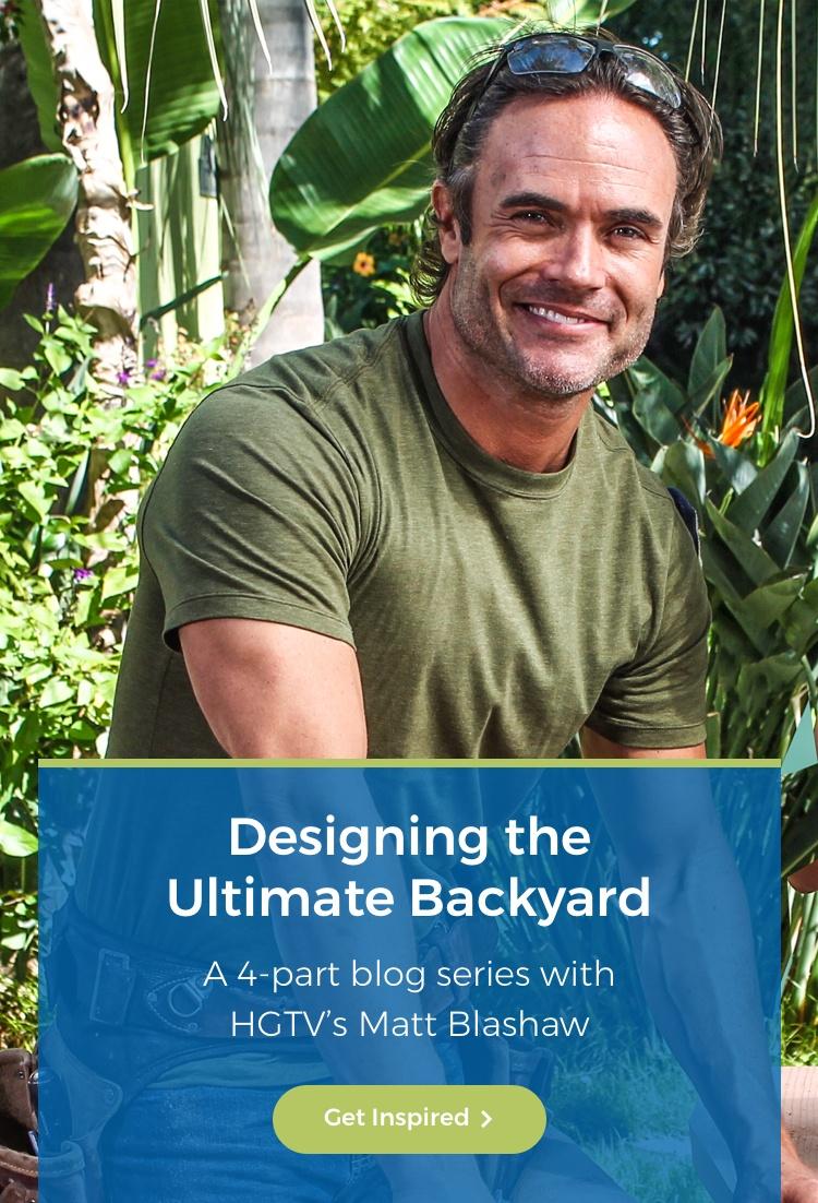 Designing the Ultimate Backyard with HGTV's Matt Blashaw