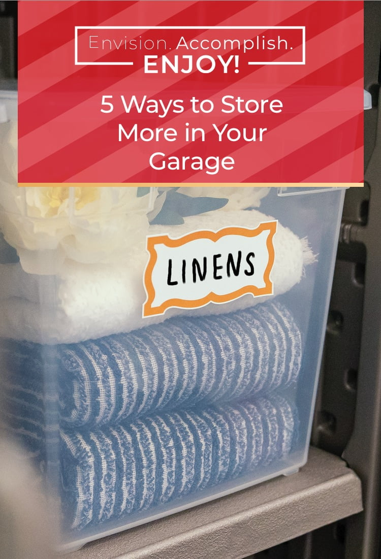 5 Ways to Store More in Your Garage