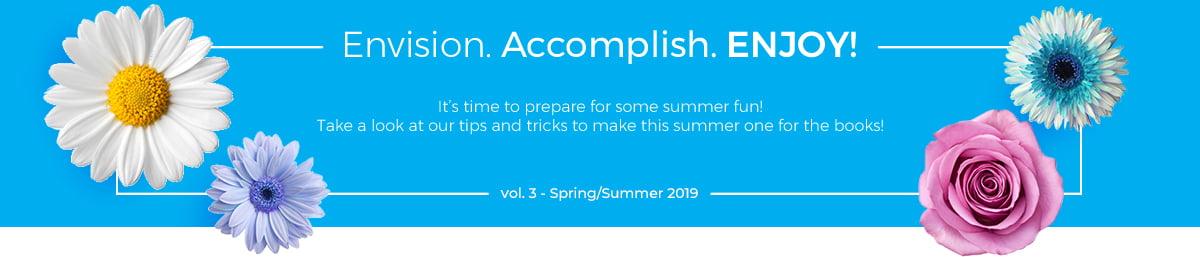 Envision. Accomplish. Enjoy! Vol. 3, Summer